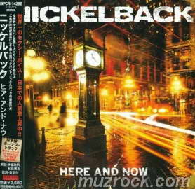 Nickelback - Here and Now [Japanese Edition] (2011)