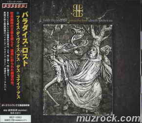 Слушать онлайн Paradise Lost - Faith Divides Us - Death Unites Us [Japanese Edition]