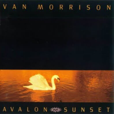 Van Morrison — Avalon Sunset